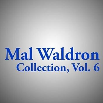 Mal Waldron Collection, Vol. 6