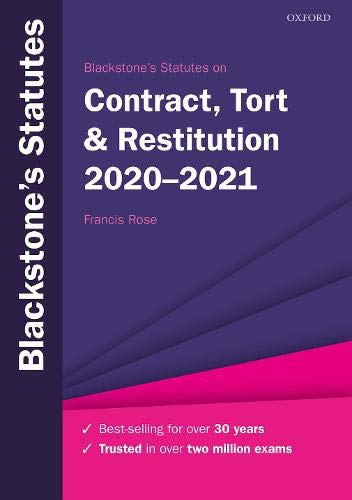 Blackstone's Statutes on Contract, Tort & Restitution 2020-2021 (Blackstone's Statute Series)