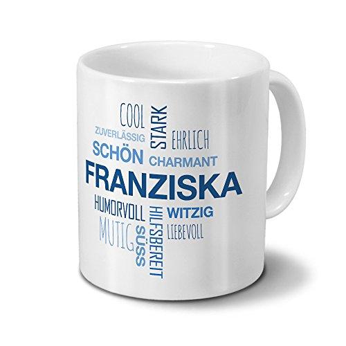 printplanet Tasse mit Namen Franziska Positive Eigenschaften Tagcloud - Blau - Namenstasse, Kaffeebecher, Mug, Becher, Kaffeetasse