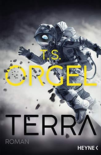 Buchseite und Rezensionen zu 'Terra: Roman' von Orgel, T. S.