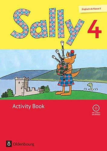 Sally 4 activity book: Allgemeine Ausgabe. Englisch ab Klasse 3. Mit Audio-CD und Portfolio-Heft