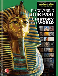 Discovering Our Past: A History of the World TEACHER EDITION