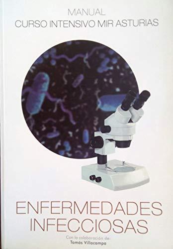 Manual curso intensivo Mir Asturias 5: enfermedades infecciosas