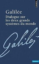 Dialogue sur les deux grands systèmes du monde de Galileo Galilei