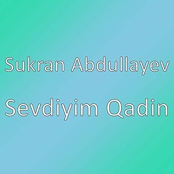 Sevdiyim Qadin