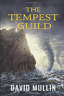 The Tempest Guild (The Talam Chronicles)