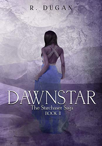 DAWNSTAR (THE STARCHASER SAGA Book 2) (English Edition)