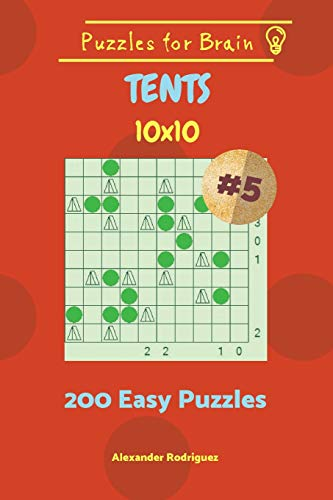 Puzzles for Brain Tents - 200 Easy Puzzles 10x10 vol. 5