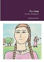 Fu Hao: The Warrior Queen