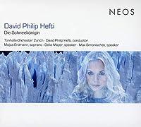 雪の女王 モイツァ・エルトマン、ダヴィット・フィリップ・ヘフティ&チューリッヒ・トーンハレ管弦楽団