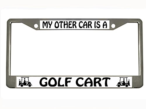 MY OTHER CAR IS A GOLF CART Chrome Metal Auto License Plate Frame Car Tag Holder by New Custom Auto Tag