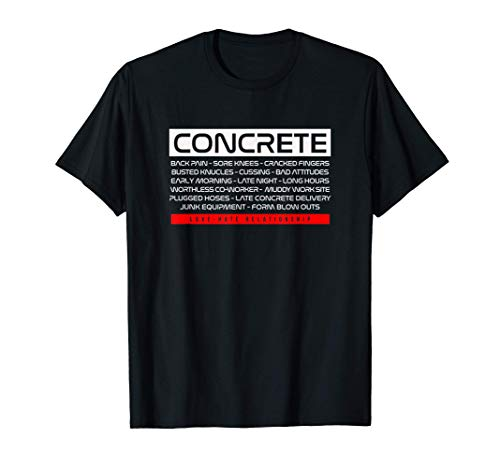 Funny Concrete Love Hate Relationship Concrete Worker T-Shirt