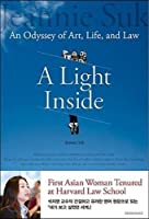 A Light Inside: An Odyssey of Art, Life, and Law