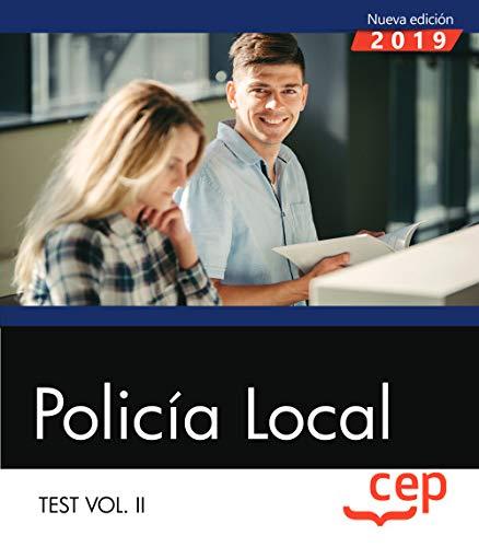 Policía Local. Test Vol. II: 2