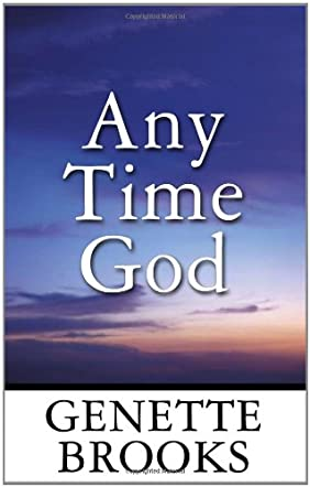 Any Time God