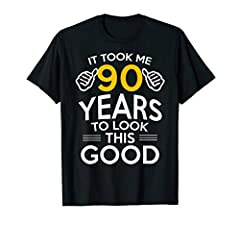 This 90th Birthday Gift, Took Me 90 Years to look this good - 90 Year Old T-Shirt is a great gift for any ninety birthday celebration! It's sure to draw a smile when worn. This 90th birthday t-shirt makes for a great gift for birthdays, Christmas, or...