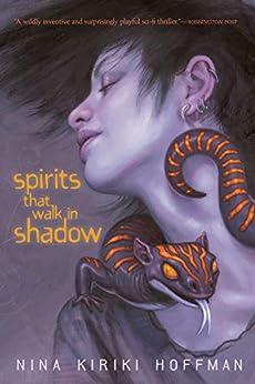 Spirits That Walk in Shadow (Chapel Hollow Book 3) by [Nina Kiriki Hoffman]