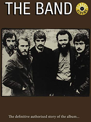 The Band - The Band (Classic Album)