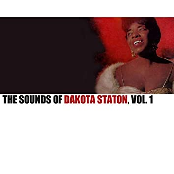 The Sounds of Dakota Staton, Vol. 1