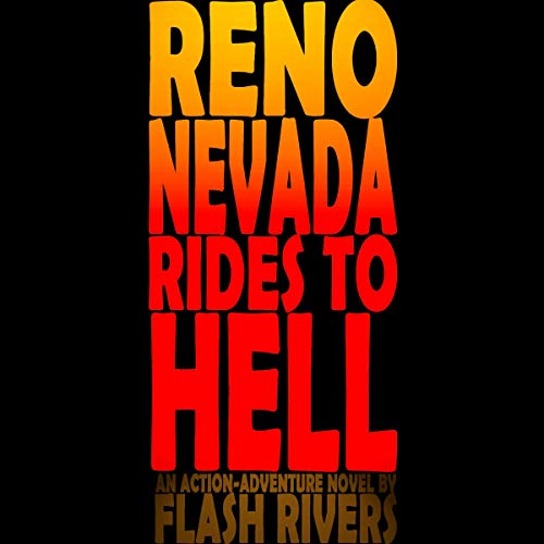 Reno Nevada Rides to Hell audiobook cover art
