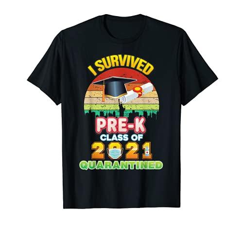 I Survived Pre-K Quarantined Class Of 2021 Graduate Grad T-Shirt