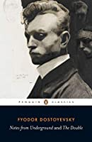 Notes from Underground; the Double (Penguin Classics)