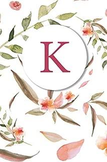 K: Soft Floral Monogram Sketchbook | 110 Sketchbook Pages (6 x 9) | Floral Watercolor Monogram Sketch Notebook | Personalized Initial Letter Journal | Monogramed Sketchbook
