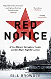 Red Notice: A True Story of Corruption, Murder and One Man's Fight for Justice (English ...