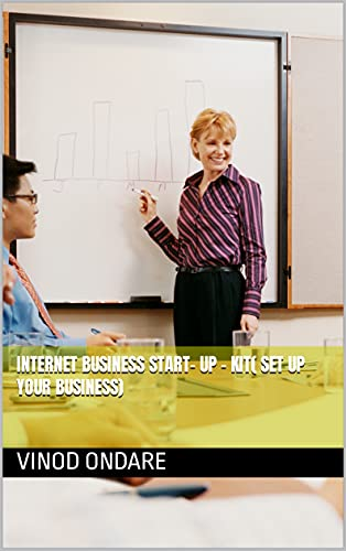 INTERNET BUSINESS START- UP - KIT( Set up your Business) (English Edition)