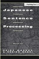 Japanese Sentence Processing