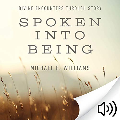 Spoken into Being audiobook cover art