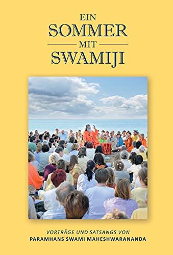 Ein Sommer mit Swamiji (German Edition)