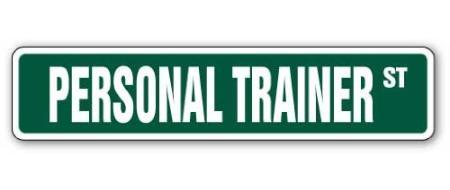 "PERSONAL TRAINER Street Sign gym workout fitness instructor weights | Indoor/Outdoor | 36"" Wide Plastic Sign"
