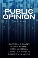 Public Opinion by Carroll J. Glynn Susan Herbst Mark Lindeman Garrett J. O'Keefe(2015-08-01)