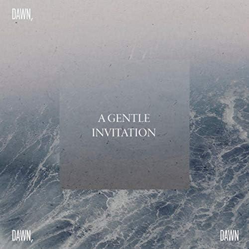 Dawn, Dawn, Dawn