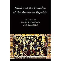 Faith and the Founders of the American Republic【洋書】 [並行輸入品]