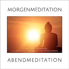 Morgenmeditation / Abendmeditation / Geführte Tiefenentspannung