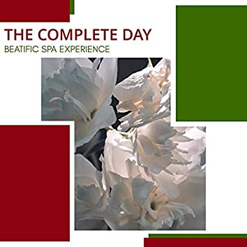The Complete Day - Beatific Spa Experience