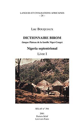 FRE-DICTIONNAIRE BIROM (LANGUE: 28 (Societe D'etudes Linguistiques Et Anthropologiques De France)
