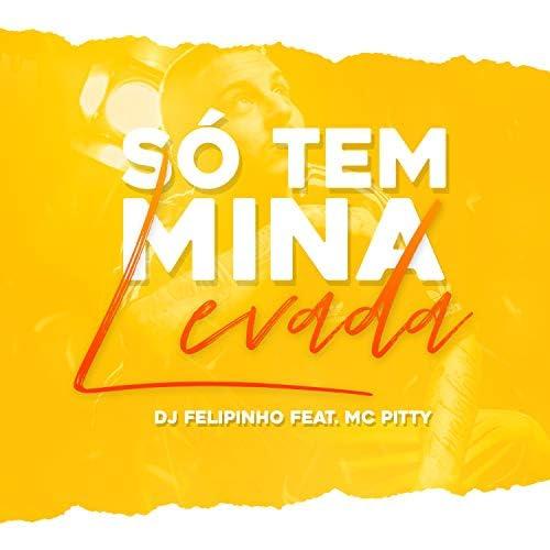 Dj Felipinho feat. Mc Pitty