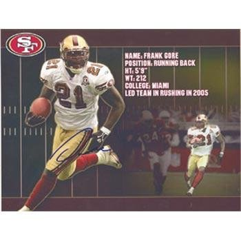 Frank Gore San Francisco 49ers Autographed 8.5x11 Photo. This item comes with a certificate of authenticity from Autograph-Sports. Autographed - Autographed NFL Photos