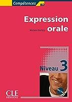 Competences B2, Expression Orale, Niveau 3