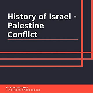 History of Israel - Palestine Conflict cover art