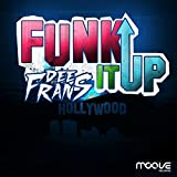 Funk It Up (Extended Mix)