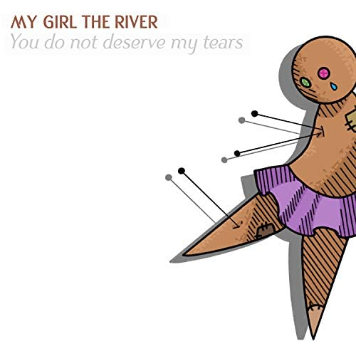 My Girl The River