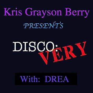 Disco Very (feat. Drea)
