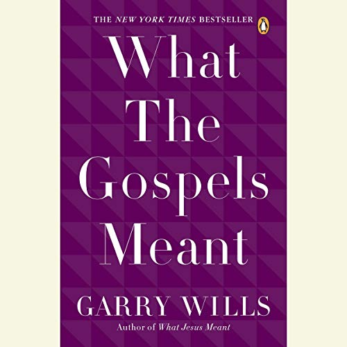 What the Gospels Meant audiobook cover art