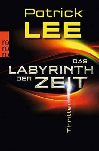 Das Labyrinth der Zeit (Die Zeitpforten-Thriller, Band 3) by Ulrike Thiesmeyer(1. Dezember 2012)