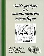 Guide pratique de la communication scientifique