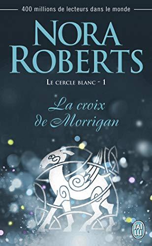 Le cercle blanc, Tome 1 : La croix de Morrigan